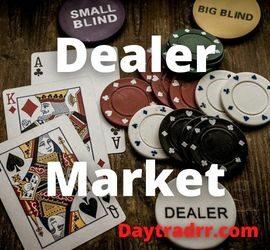 Dealer Market